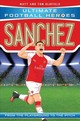 Sanchez (ultimate Football Heroes) - Collect Them All! - Oldfield, Matt & Tom - ISBN: 9781786068095