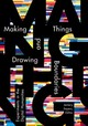Making Things And Drawing Boundaries - Sayers, Jentery (EDT) - ISBN: 9781517902858