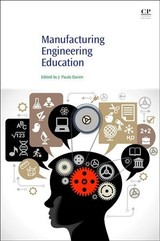 Manufacturing Engineering Education - ISBN: 9780081012475