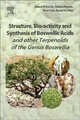 Structure, Bio-activity And Synthesis Of Boswellic Acids And Other Terpenoids Of The Genus Boswellia - Al-Harrasi, Ahmed - ISBN: 9780081024416