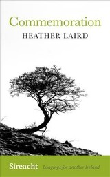 Commemoration - Laird, Heather - ISBN: 9781782052562