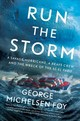 Run The Storm - Foy, George Michelsen - ISBN: 9781501184895