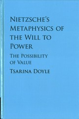 Nietzsche's Metaphysics Of The Will To Power - Doyle, Tsarina (national University Of Ireland, Galway) - ISBN: 9781108417280