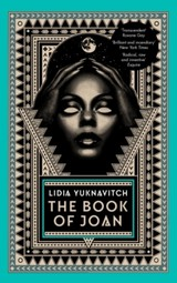 Book Of Joan - Yuknavitch, Lidia - ISBN: 9781786892409