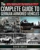 Complete Guide To German Armored Vehicles - Doyle, David - ISBN: 9781510716575