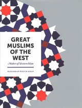 Great Muslims Of The West - Khan, Muhammad Mojlum - ISBN: 9781847741134
