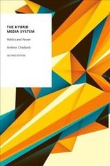 Hybrid Media System - Chadwick, Andrew (professor Of Political Science, Department Of Political Science And International Relations, Royal Holloway, University Of London) - ISBN: 9780190696733