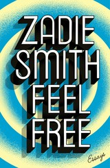 Feel Free - Smith, Zadie - ISBN: 9780241146903