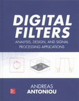 Digital Filters: Analysis, Design, And Signal Processing Applications - Antoniou, Andreas - ISBN: 9780071846035