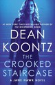 The Crooked Staircase - Koontz, Dean R. - ISBN: 9780525483427
