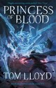 Princess Of Blood - Lloyd, Tom - ISBN: 9781473213210