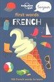First Words - French - Lonely Planet Kids - ISBN: 9781786575272