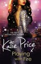 Playing With Fire - Price, Katie - ISBN: 9780099598954