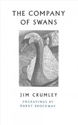 Company Of Swans - Crumley, Jim - ISBN: 9781787300620