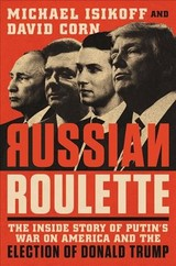 Russian Roulette - Isikoff, Michael/ Corn, David - ISBN: 9781538728758