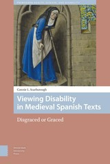 Viewing Disability in Medieval Spanish Texts - Connie L. Scarborough  Scarborough - ISBN: 9789048527397