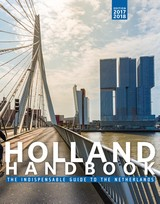 The Holland Handbook 2017-2018 / 2017/2018 - Stephanie  Dijkstra - ISBN: 9789463190657