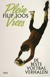 Pleinvrees - Filip  Joos - ISBN: 9789463103244