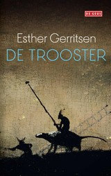 De trooster - Esther  Gerritsen - ISBN: 9789044540154