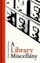 A Library Miscellany - Cock-starkey, Claire - ISBN: 9781851244720