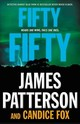 Fifty Fifty - Patterson, James/ Fox, Candice - ISBN: 9780316513227