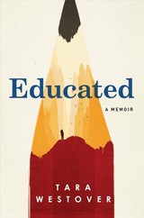 Educated - Westover, Tara - ISBN: 9780399590504