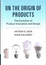 On The Origin Of Products - Ehlhardt, Huub; Eger, Arthur O. - ISBN: 9781107187658