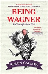 Being Wagner - Callow, Simon - ISBN: 9780008105716