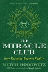 Miracle Club - Horowitz, Mitch - ISBN: 9781620557662