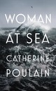 Woman At Sea - Poulain, Catherine - ISBN: 9781911214588