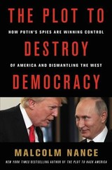 Plot To Destroy Democracy - Nance, Malcolm - ISBN: 9780316484817