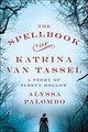 Spellbook Of Katrina Van Tassel The - Palombo, Alyssa - ISBN: 9781250127617