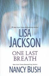 One Last Breath - Jackson, Lisa/ Bush, Nancy - ISBN: 9781496707864