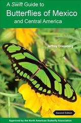 Swift Guide To Butterflies Of Mexico And Central America - Glassberg, Jeffrey - ISBN: 9780691176482