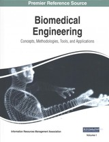 Biomedical Engineering: Concepts, Methodologies, Tools, And Applications - Information Resources Management Association - ISBN: 9781522531586
