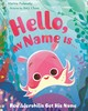 Hello My Name Is . . . - Polansky, Marisa - ISBN: 9780374305062