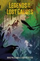Legends Of The Lost Causes - Mclelland, Brad/ Sylvester, Louis - ISBN: 9781250124326