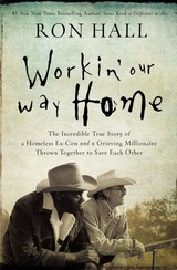 Workin' Our Way Home - Hall, Ron - ISBN: 9780785219835