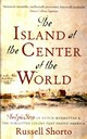 Island At The Center Of The World - Shorto, Russell - ISBN: 9780349140209