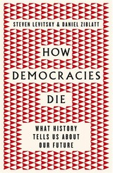 How Democracies Die - Levitsky, Steven; Ziblatt, Daniel - ISBN: 9780241336496