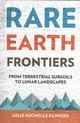 Rare Earth Frontiers - Klinger, Julie Michelle - ISBN: 9781501714580