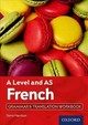 A Level French: A Level And As: Grammar & Translation Workbook - Harrison, Steve - ISBN: 9780198415503