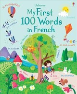 My First 100 Words In French - Brooks, Felicity - ISBN: 9781474953399