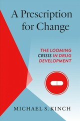 Prescription For Change - Kinch, Michael - ISBN: 9781469647579