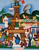 Transatlantic Encounters - Greet, Michele - ISBN: 9780300228427