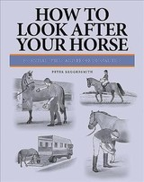 How To Look After Your Horse - Brookesmith, Peter - ISBN: 9781782745914