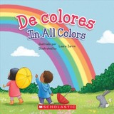 De Colores / In All Colors (bilingual) - Pope, Elodie - ISBN: 9781338269024