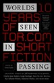 Worlds Seen In Passing - Gallo, Irene (EDT) - ISBN: 9781250171238