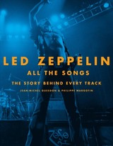 Led Zeppelin All The Songs - Guesdon, Jean-michel; Margotin, Philippe - ISBN: 9780316448673