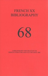 French Xx Bibliography, Issue 68 - Belanger, Alisa (COM) - ISBN: 9781575912103